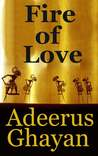 Fire of Love by Adeerus Ghayan