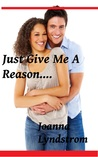 Just Give Me A Reason (BWWM Erotica Romance Novels)