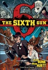 The Sixth Gun, Vol. 1: Cold Dead Fingers (The Sixth Gun, #1)