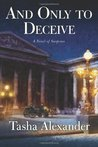 And Only to Deceive: A Novel of Suspense (Lady Emily #1)