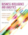 Businesss Intelligence and Analytics: Systems for Decision Support (10th Edition)