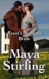 Trent's Montana Bride (Montana Ranchers and Brides #3)