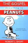 The Gospel According to Peanuts by Robert L. Short