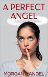 A Perfect Angel (Perfect Match Book 2)