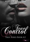 True Control by Willow Madison