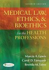 Law, Ethics, & Bioethics for the Health Professions