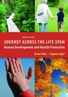 Journey Across The Life Span Human Development and Health Promotion