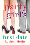 Party Girl's First Date (The Girls, #1.5)