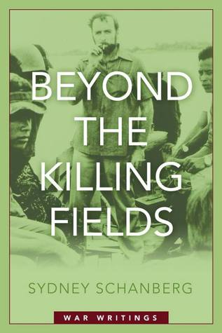 Beyond the Killing Fields: War Writings
