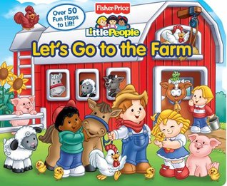 Let's Go to the Farm by Lori C. Froeb