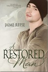 A Restored Man by Jaime Reese