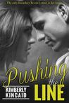 Pushing the Line (The Line, #4)