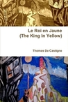 Le Roi en Jaune (The King In Yellow)