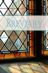 The Breviary: everyday prayers for the people of God