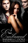 Embraced (The North Wing Trilogy Book 2)