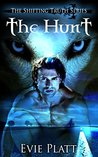 The Hunt (The Shifting Truth, #1)
