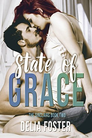State of Grace (Sinclairs  #2)