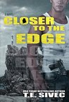 Closer to the Edge (Playing with Fire, #4)