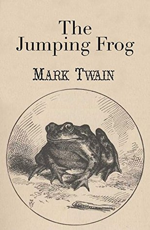 The Celebrated Jumping Frog of Calaveras County by Mark Twain ...