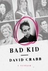 Bad Kid: A Memoir on Growing Up Goth & Gay in Texas