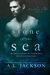 A Stone in the Sea by A.L. Jackson