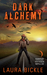 Dark Alchemy (Dark Alchemy, #1)
