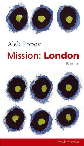 Mission London by Alek Popov