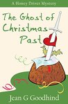 The Ghost of Christmas Past (A Honey Driver Murder Mystery Book 8)