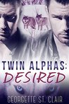 Desired  (Twin Alphas, #2)