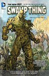 Swamp Thing, Volume 5 by Charles Soule