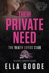 Their Private Need (Death Lords MC, #3)