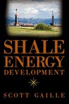 Shale Energy Development