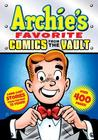Archie's Favorite Comics from the Vault by Archie Comics