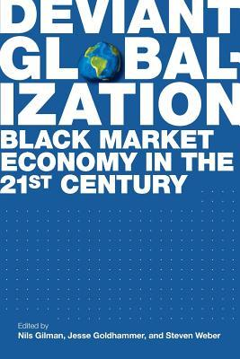 Deviant Globalization by Jesse Goldhammer