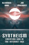 Syntheism - Creat...