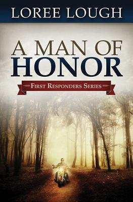 A Man of Honor by Loree Lough