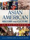 Asian American History and Culture: An Encyclopedia