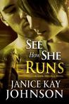 See How She Runs: (A Cape Trouble Romantic Suspense Novel)