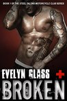 Broken (Steel Talons Motorcycle Club #1)
