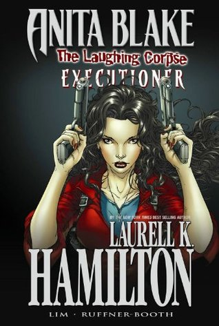 Anita Blake, Vampire Hunter: The Laughing Corpse, Volume 3: Executioner