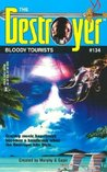 Bloody Tourists (The Destroyer, #134)