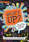 What's Up: Discovering the Gospel, Jesus, and Who You Really Are, Teacher Guide