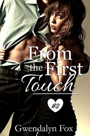 From the First Touch #2 (Jayme Sullivan #2)