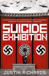 The Suicide Exhibition (The Never War #1)