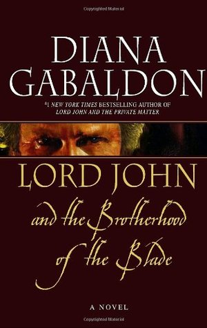 Lord John and the Brotherhood of the Blade  (Lord John Grey, #2)