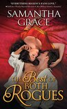 The Best of Both Rogues by Samantha Grace