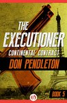 Continental Contract (The Executioner, #5)
