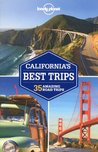 California's Best Trips: 35 Amazing Road Trips