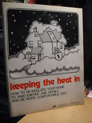 Keeping The Heat In: How To Re-Insulate Your Home to Save Energy and Money (and be More Comfortable Too)