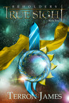 True Sight (Beholders, #2)
